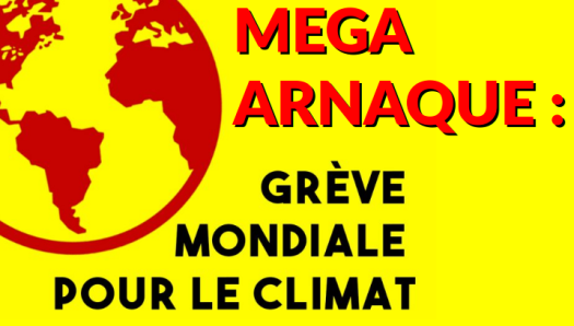 Grève mondiale pour le climat - ARNAQUE