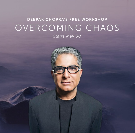 Deepark Chopra - Overcoming Chaos