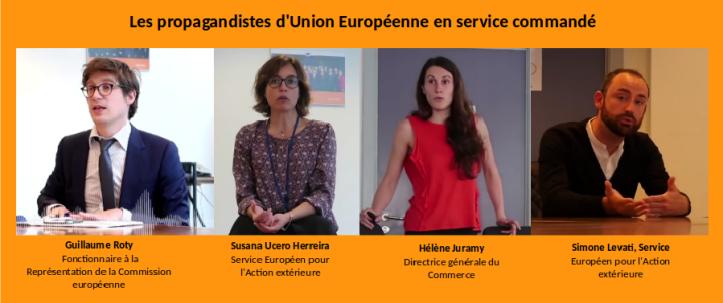 Propagandistes d'EU en service commandé
