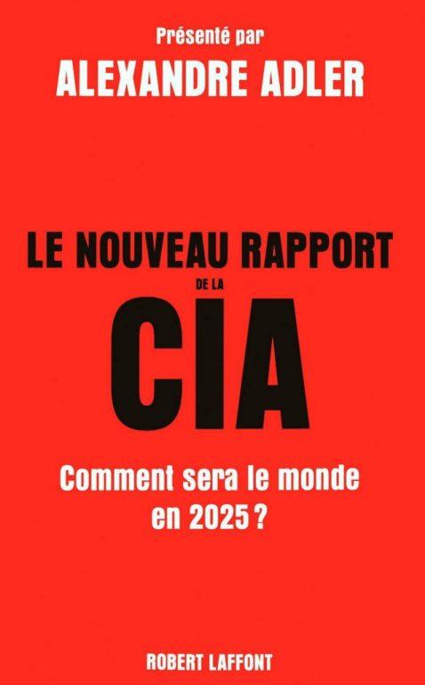 Alexandre Adler - rapport CIA