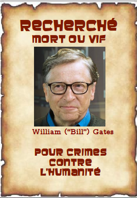 """Avis de recherche - William (""""Bill"""") Gates (USA)"""