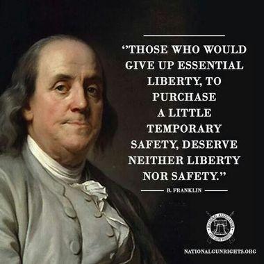 Benjamin Franklin - liberty vs safety