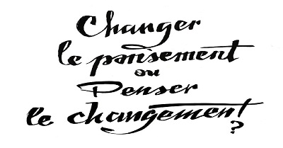 Pansement vs changement
