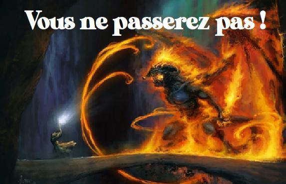 Gandalf : Vous ne passerez pas !
