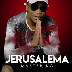 JERUSALEMA - Master KG, Nomcebo Zikode